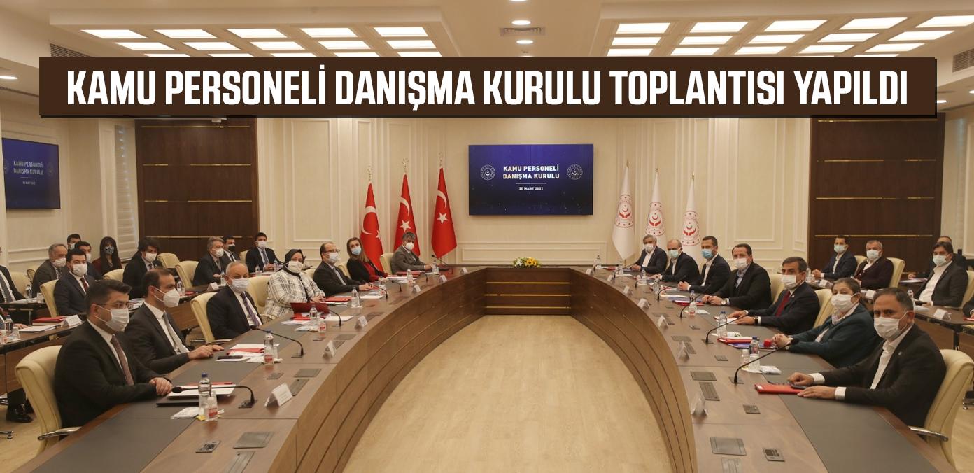 Kamu Personeli Danışma Kurulu toplantısı yapıldı
